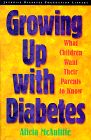 Front cover of Growing Up With Diabetes